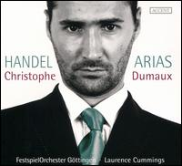 Handel: Arias - Christophe Dumaux (counter tenor); FestspielOrchester Göttingen; Laurence Cummings (conductor)
