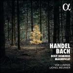 Handel, Bach: Dixit Dominus; Magnificat
