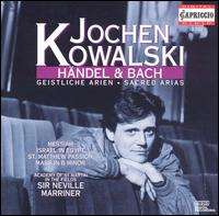 Handel, Bach: Sacred Arias - Celia Nicklin (oboe d'amore); Jochen Kowalski (vocals); John Birch (organ); John Constable (harpsichord);...
