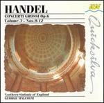 Handel: Concerti Grossi Op. 6, Vol. 3