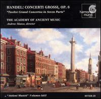 Handel: Concerti Grossi, Op. 6 - Academy of Ancient Music; Andrew Manze (conductor)