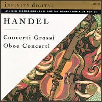 Handel: Conerti Grossi; Oboe Concerti -
