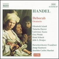 Handel: Deborah - Elisabeth Scholl (soprano); Ewa Wolak (vocals); Jelle Draijer (bass baritone); Knut Schoch (tenor);...