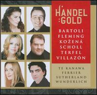 Handel: Gold - Albert Fuller (harpsichord); Andreas Scholl (counter tenor); Anne Sofie von Otter (mezzo-soprano); Bryn Terfel (bass baritone); Cappella Coloniensis; Cecilia Bartoli (mezzo-soprano); Crispian Steele-Perkins (trumpet); Danielle de Niese (soprano)
