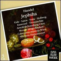 Handel: Jephtha - Concentus Musicus Wien; Elizabeth Gale (soprano); Gabriele Sima (soprano); Glenys Linos (soprano); Paul Esswood (alto);...