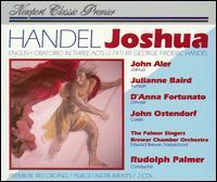 Handel: Joshua - D'Anna Fortunato (mezzo-soprano); Edward Brewer (harpsichord); John Aler (tenor); John Ostendorf (bass);...