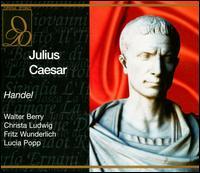 Handel: Julius Ceasar - Fritz Wunderlich (vocals); Hans Bruno Ernst (vocals); Hans Günther Nöcker (vocals); Karl Christian Kohn (vocals);...