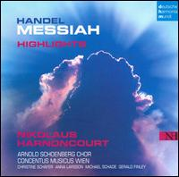 Handel: Messiah [Highlights] - Anna Larsson (alto); Christine Schäfer (soprano); Gerald Finley (bass); Michael Schade (tenor);...