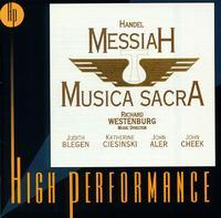 Handel: Messiah - John Aler (tenor); John Cheek (bass); Katherine Ciesinski (alto); Musica Sacra