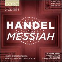 Handel: Messiah - Daniel Taylor (alto); Gillian Keith (soprano); Sumner Thompson (bass); Tom Randle (tenor);...