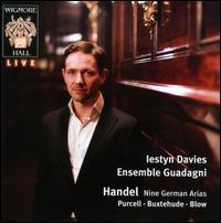 Handel: Nine German Arias - Ensemble Guadagni; Iestyn Davies (counter tenor)