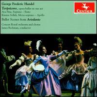 Handel: Terpsicore; Ballet Scenes from Ariodante - Ava Pine (soprano); Kirsten Solleck-Avella (mezzo-soprano); Nell Snaidas (soprano); Concert Royal Chorus (choir, chorus);...