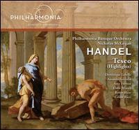 Handel: Teseo (Highlights) - Amanda Forsythe (soprano); Amy Freston (soprano); Céline Ricci (soprano); Dominique Labelle (soprano);...