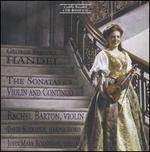 Handel: The Sonatas for Violin and Continuo