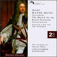 Handel: Water Music; Fireworks Music - Academy of Ancient Music; Christopher Hogwood (conductor)