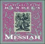Handel's Messiah: Highlights