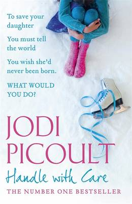 Handle with Care - Picoult, Jodi