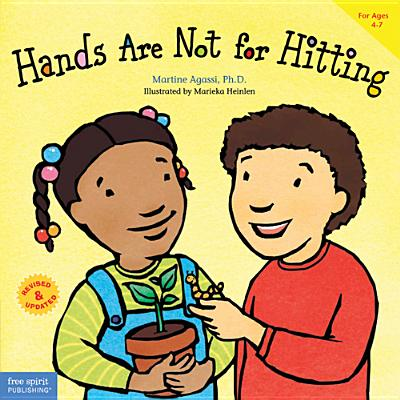 Hands Are Not for Hitting: Revised & Updated (Ages 4-7, Paperback) - Agassi, Martine, PH.D.