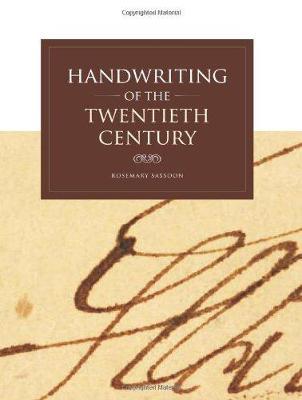 Handwriting of the Twentieth Century - Sassoon, Rosemary