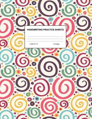 Handwriting Practice Sheets: Cute Blank Lined Paper Notebook for Writing Exercise and Cursive Worksheets - Perfect Workbook for Preschool, Kindergarten, 1st, 2nd, 3rd and 4th Grade Kids - Product Code A4 9357 - Fleming, Emely