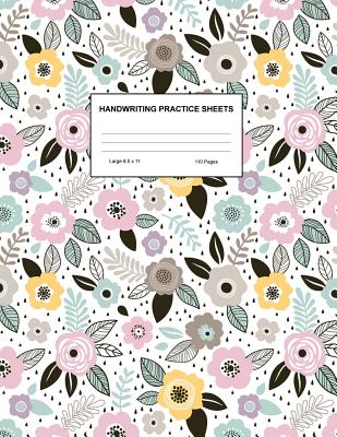 Handwriting Practice Sheets: Cute Blank Lined Paper Notebook for Writing Exercise and Cursive Worksheets - Perfect Workbook for Preschool, Kindergarten, 1st, 2nd, 3rd and 4th Grade Kids - Product Code A4 9358 - Zuniga, Brylee