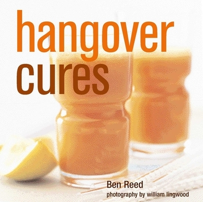 Hangover Cures - Reed, Ben