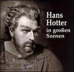Hans Hotter in großen Szenen