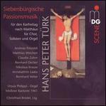 Hans Peter Türk: Siebenbürgische Passionmusik