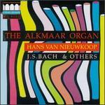 Hans van Nieuwkoop Plays the Alkmaar Organ