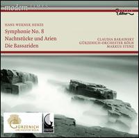 Hans Werner Henze: Symphonie No. 8; Nachtstücke und Arian; Die Bassariden - Claudia Barainsky (soprano); Gürzenich Orchestra of Cologne; Markus Stenz (conductor)