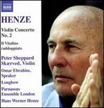 Hans Werner Henze: Violin Concerto No. 2; Il Vitalino raddoppiato