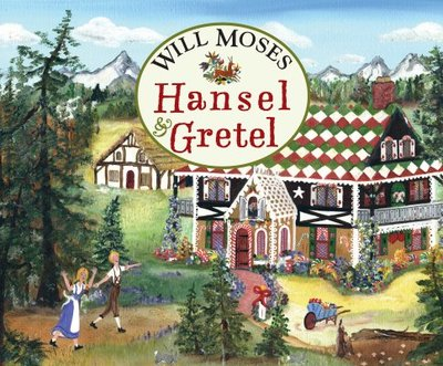 Hansel & Gretel - Moses, Will