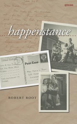 Happenstance - Root, Robert