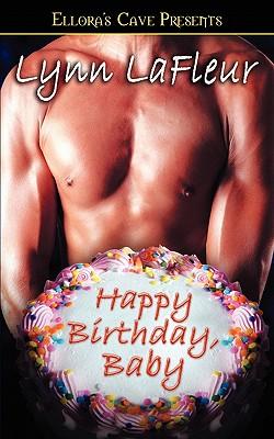 Happy Birthday Baby - LaFleur, Lynn