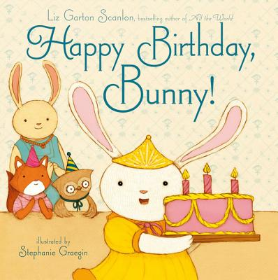 Happy Birthday Bunny - Scanlon, Liz Garton