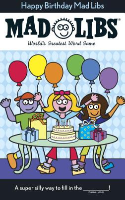 Happy Birthday Mad Libs - Price, Roger, and Stern, Leonard