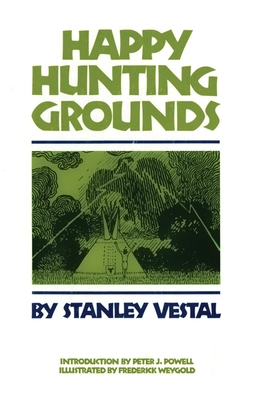 Happy Hunting Grounds - Vestal, Stanley