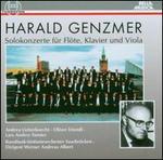 Harald Genzmer: Solokonzerte f�r Fl�te, Klavier und Viola