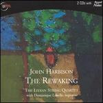 Harbison: The Rewaking
