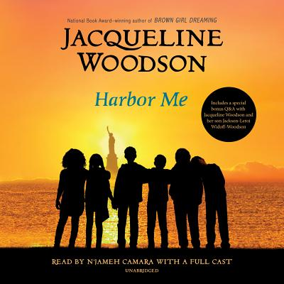 Harbor Me - Woodson, Jacqueline (Read by), and Camara, N'Jameh (Read by), and Widoff-Woodson, Toshi (Read by)