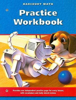 Harcourt Math Practice Workbook, Grade 3 - Harcourt School Publishers (Creator)
