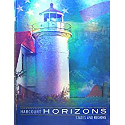 Harcourt School Publishers Horizons: Student Edition States and Regions 2003 - HSP, and Harcourt School Publishers (Prepared for publication by)