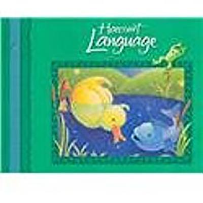 Harcourt School Publishers Language: Student Edition Grade K 2002 - HSP