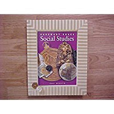 Harcourt School Publishers Social Studies: Student Edition the World Grade 6 Hb Social Studies 2000 - Harcourt School Publishers (Prepared for publication by)