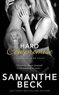 Hard Compromise - Beck, Samanthe