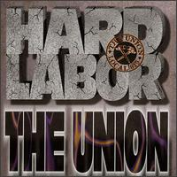 Hard Labor - The Union