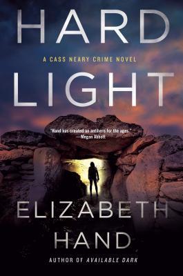 Hard Light: A Cass Neary Crime Novel - Hand, Elizabeth