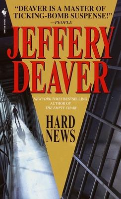 Hard News - Deaver, Jeffery