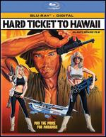 Hard Ticket to Hawaii [Blu-ray] - Andy Sidaris