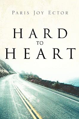Hard to Heart - Ector, Paris Joy
